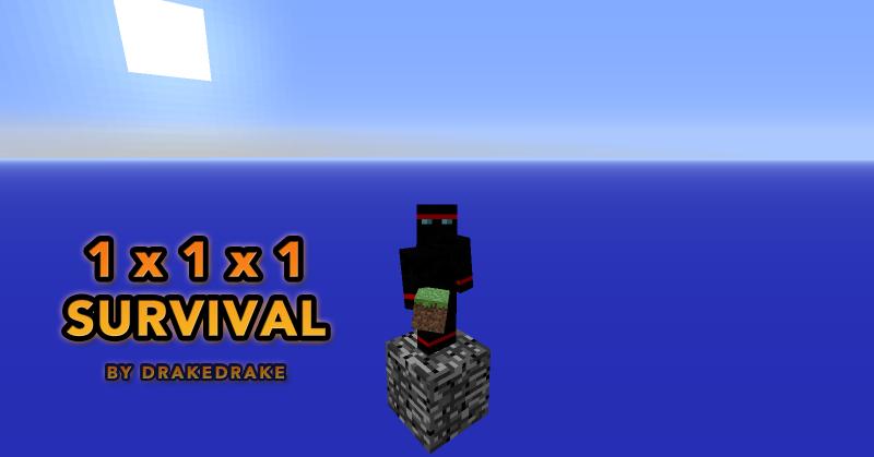 1 x 1 x 1 Survival