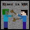 miner-in-war